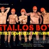 Metallos Boys или стриптиз бригады металлургов